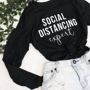 Tops - 'Social Distancing Expert' Tee